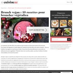 Brunch vegan : 10 recettes pour bruncher végétalien