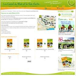 Recevoir les Cartes édition 2013 - Le Canal du Midi et la Voie Verte