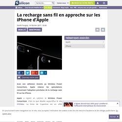 La recharge sans fil en approche sur les iPhone d'Apple