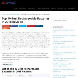 Top 10 Best Rechargeable Batteries in 2018 Reviews (June. 2018)