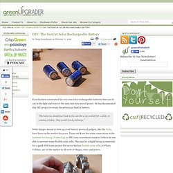 DIY: The SunCat Solar Rechargeable Battery | greenUPGRADER