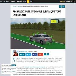 Rechargez votre véhicule électrique tout en roulant