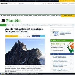 Avec le réchauffement climatique, les Alpes s'affaissent