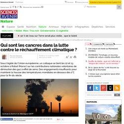 Qui sont les cancres dans la lutte contre le réchauffement climatique ?