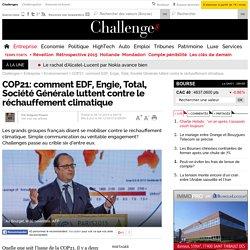 COP21: comment EDF, Engie, Total, Société Générale luttent contre le réchauffement climatique
