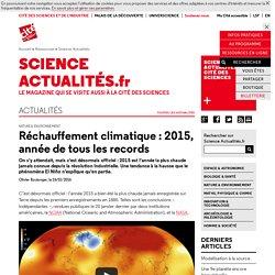 Réchauffement climatique: 2015, année de tous les records - Science Actualités