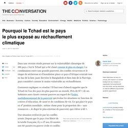 Pourquoi le Tchad est lepays leplusexposé auréchauffement climatique