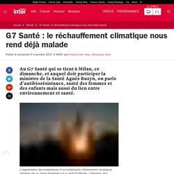 G7 Santé : le réchauffement climatique nous rend déjà malade