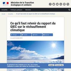 Ce qu'il faut retenir du rapport du GIEC sur le réchauffement climatique