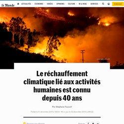 Le réchauffement climatique lié aux activités humaines est connu depuis 40ans