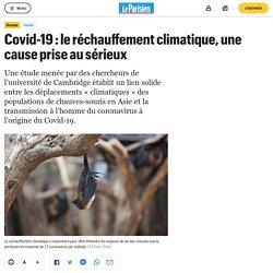 LE PARISIEN 07/02/21 Covid-19 : le réchauffement climatique, une cause prise au sérieux