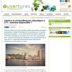 2012 - Limiter le réchauffement climatique à 2°C : mission impossible ?