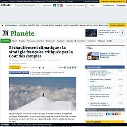 Réchauffement climatique : la stratégie française critiquée par la Cour des comptes