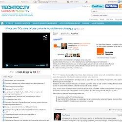Place des TICs dans la lutte contre le réchauffement climatique - techtoc.tv, web-tv communautaire