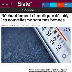 Réchauffement climatique: désolé, les nouvelles ne sont pas bonnes