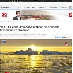 Réchauffement climatique : les experts lancent un cri d'alarme