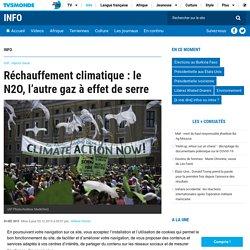Réchauffement climatique : le N2O, l'autre gaz à effet de serre