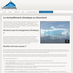 Réchauffement climatique au Groenland : causes et conséquences