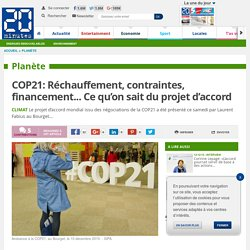 COP21: Réchauffement, contraintes, financement... Ce qu'on sait du projet d'accord