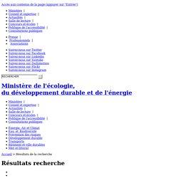 Rechercher réchauffement clmtiuesur ministère de l'Ecologie, du Développement durable, des Transports et du Logement