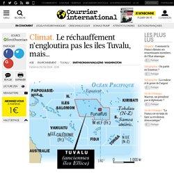 CLIMAT. Le réchauffement n'engloutira pas les îles Tuvalu, mais…