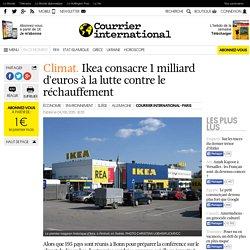 Climat : Ikea consacre 1 milliard d'euros à la lutte contre le réchauffement