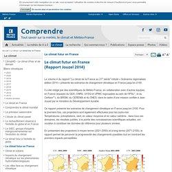 Réchauffement climatique en France: scénarios, projections - Rapport Jouzel 2014