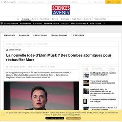 La nouvelle idée d'Elon Musk ? Des bombes atomiques pour réchauffer Mars - Sciencesetavenir.fr
