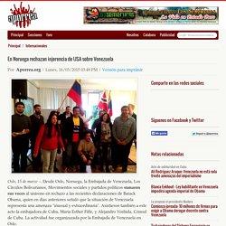 En Noruega rechazan injerencia de USA sobre Venezuela