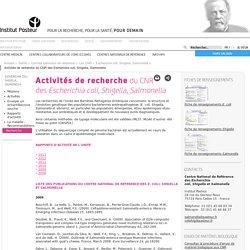 PASTEUR - 2014 - Activités de recherche du CNR des Escherichia coli, Shigella, Salmonella