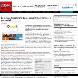 Le moteur de recherche Qwant accueille Axel Springer à son capital