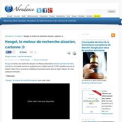 Koogel, le moteur de recherche alsacien, cartonne :))