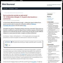 De la recherche sociale au web social 1/3 : D'Altavista à Google +1, la guerre des boutons a commencé