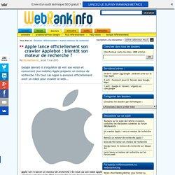 Bientôt un moteur de recherche Apple ? Applebot est officialisé
