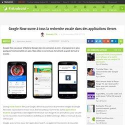 Google Now ouvre à tous la recherche vocale dans des applications tierces