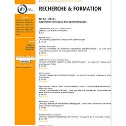 Recherche et formation - Archives : Fascicule N° 63 - 2010 Approches cliniques des apprentissages