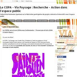 Recherche - Action dans l'espace public: Le COPA sera là en 2014 avec la biennale