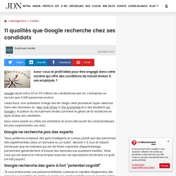 11 qualités que Google recherche chez ses candidats