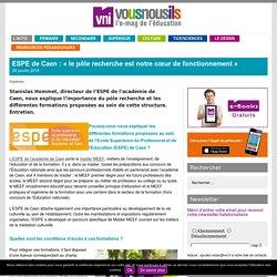 ESPE de Caen : «le pôle recherche est notre cœur de fonctionnement»