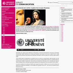 La recherche de la vérité, la quête d'une vie pour Rousseau - SERVICE DE COMMUNICATION