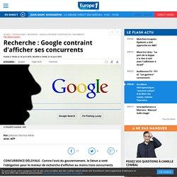 Recherche : Google contraint d'afficher ses concurrents