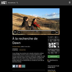 À la recherche de Dawn by Christine Welsh