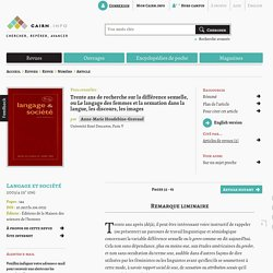 Trente ans de recherche sur la différence sexuelle, ou Le langage des femmes et la sexuation dans la langue, les discours, les images