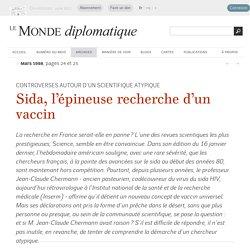 Sida, l'épineuse recherche d'un vaccin, par Alain Valentini (Le Monde diplomatique, mars 1998)