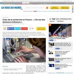 Crise de la recherche en France : « On est des docteurs-chômeurs »