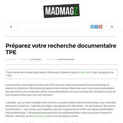 Préparez votre recherche documentaire de TPE