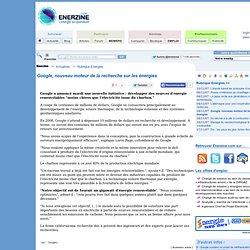 Google, nouveau moteur de la recherche sur les énergies