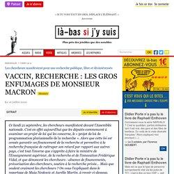 VACCIN, RECHERCHE : LES GROS ENFUMAGES DE MONSIEUR MACRON Le 16 juillet 2020