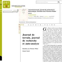 Journal de terrain, journal de recherche et auto-analyse. Entretien avec Florence Weber