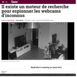 Il existe un moteur de recherche pour espionner les webcams d'inconnus